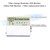 Filter change Reminder LCD Monitor (Inline TDS Monitor + Filter replacement timer )