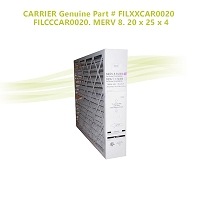CARRIER Genuine Part # FILXXCAR0020 / FILCCCAR0020. MERV 8. 20 x 25 x 4