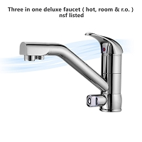 Three in one deluxe faucet ( hot, room & r.o. ) nsf listed
