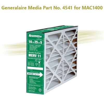 "Generalaire Media Part No. 4541 MERV 11 for Model MAC1400, older model 4511 nominal size 16"" x 25"" x 5"", actual size 15-5/8"" x 24-3/16"" x 4-15/16""."
