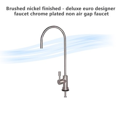 Brushed nickel finished - deluxe euro designer faucet, chrome plated  non air gap  faucet