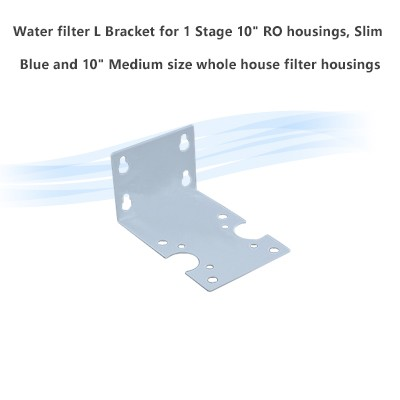 "Water filter L Bracket for 1 Stage 10"" RO housings, Slim Blue and 10"" Medium size whole house filter housings"
