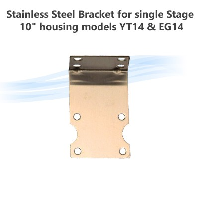 "Stainless Steel Bracket for single Stage 10"" housing models YT14 & EG14"