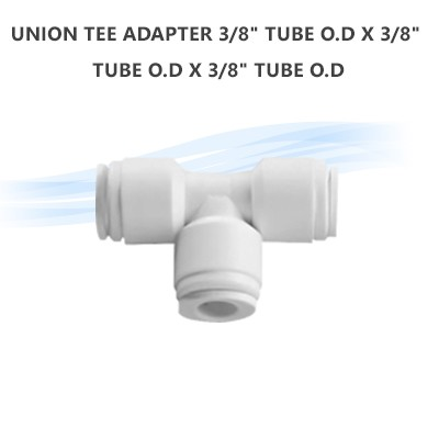 "UNION TEE ADAPTER 3/8"" Tube O.D x 3/8"" Tube O.D x 3/8"" Tube O.D"
